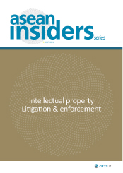 Intellectual Property Litigation& Enforcement_ASEAN Insiders